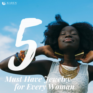 Every woman should own at least five jewelry items. Learn more about what they are