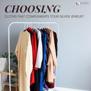Clothing That Compliments Your Silver Jewelry