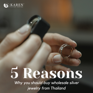 5 Reasons Why You Should Buy Wholesale Silver Jewelry From Thailand